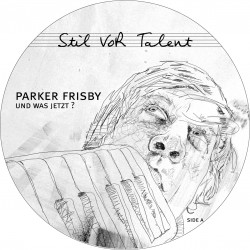 Cover Artwork Parker Frisby – Und was jetzt?