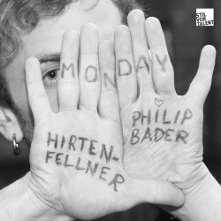 Cover Artwork Hirtenfellner & Philip Bader – Monday