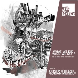 Cover Artwork Various Artists – 3 Years Stil vor Talent: What We Did & What We Do