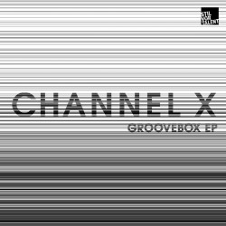 Cover Artwork Channel X – Groovebox EP
