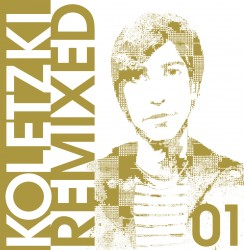 Cover Artwork Oliver Koletzki – Remixed 01
