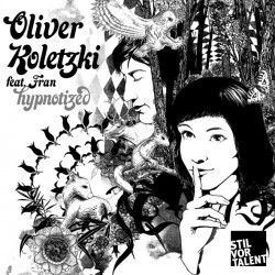 Cover Artwork Oliver Koletzki feat. Fran  – Hypnotized