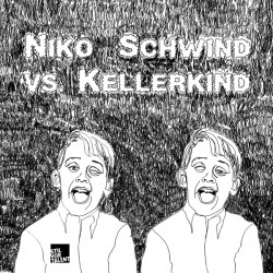 Cover Artwork Niko Schwind vs. Kellerkind –