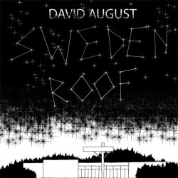 Cover Artwork David August – Sweden Roof