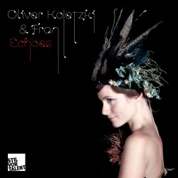 Cover Artwork Oliver Koletzki & Fran – Echoes