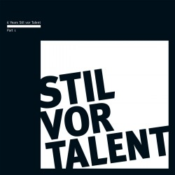 Cover Artwork Various Artists – 6 Years Stil vor Talent - Part I