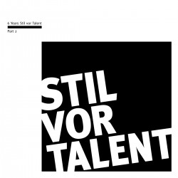 Cover Artwork Various Artists – 6 Years Stil vor Talent - Part II