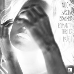 Cover Artwork Niconé & Sascha Braemer – Romantic Thrills - Part II