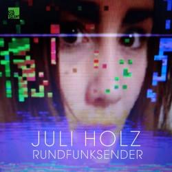 Cover Artwork Juli Holz – Rundfunksender