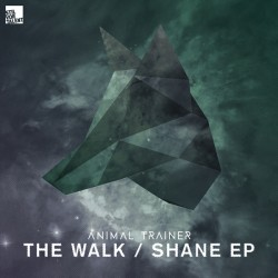 Cover Artwork Animal Trainer – Walk / Shane EP