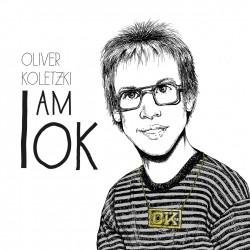 Cover Artwork Oliver Koletzki – I am OK