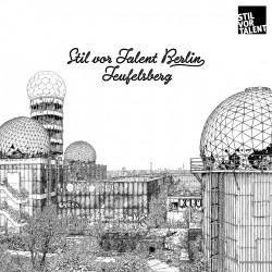 Cover Artwork Various Artists – Stil vor Talent Berlin - Teufelsberg