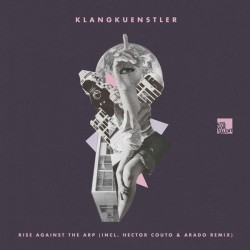 Cover Artwork KlangKuenstler  – Rise Against The Arp