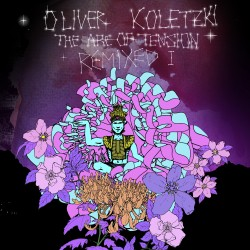 Cover Artwork Oliver Koletzki – The Arc of Tension Remixed I