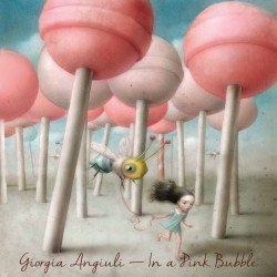 Cover Artwork Giorgia Angiuli – In A Pink Bubble