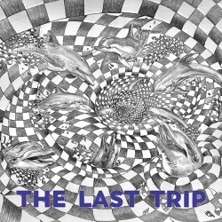 Cover Artwork Various Artists – The Last Trip