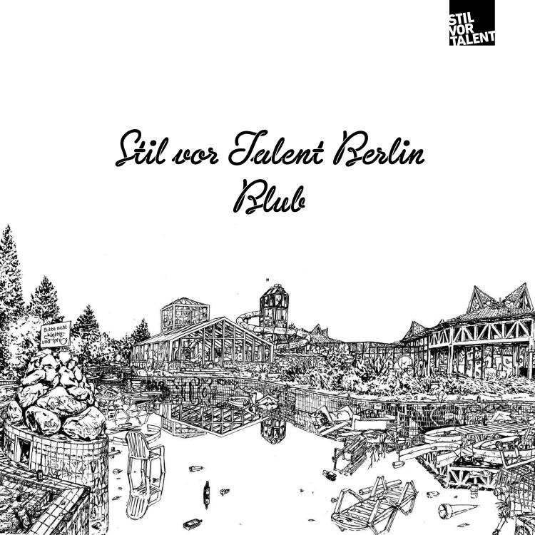 Photo von Stil vor Talent Berlin: Blub